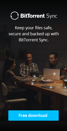 Keep your files safe, secure and backed up with BitTorrent Sync